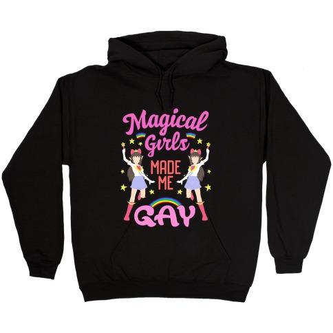 Magical Girls Made Me Gay Hooded Sweatshirt