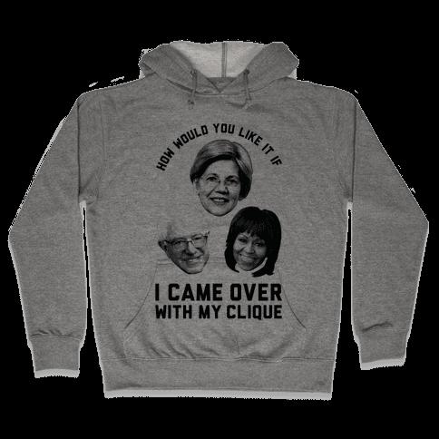 My Clique Warren Bernie Michelle Hooded Sweatshirt