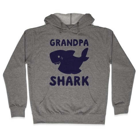 Grandpa Shark (1 of 5 set) Hooded Sweatshirt