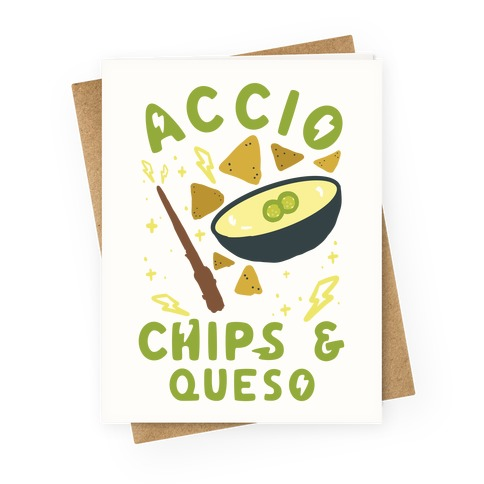 Accio Chips and Queso Greeting Card