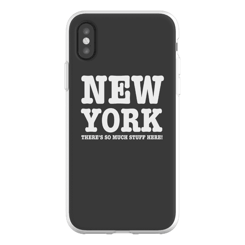 New York, There's So Much Stuff Here! Phone Flexi-Case