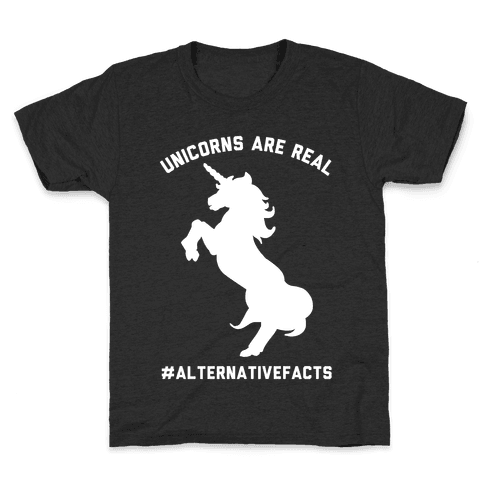 Unicorns Are Real Alternative Facts Kids T-Shirt