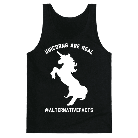 Unicorns Are Real Alternative Facts Tank Top