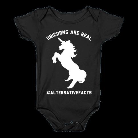 Unicorns Are Real Alternative Facts Baby Onesy