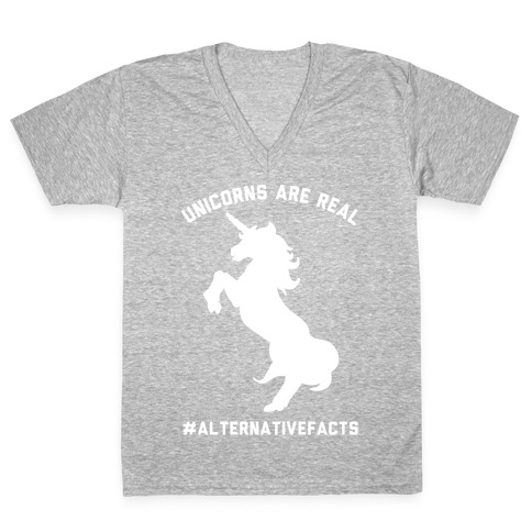Unicorns Are Real Alternative Facts V-Neck Tee Shirt