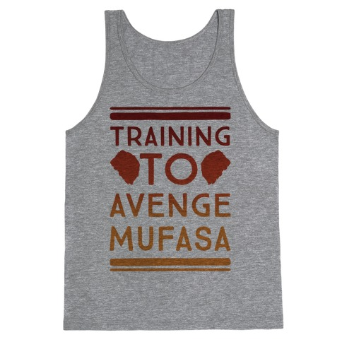 Training To Avenge Mufasa Parody Tank Top