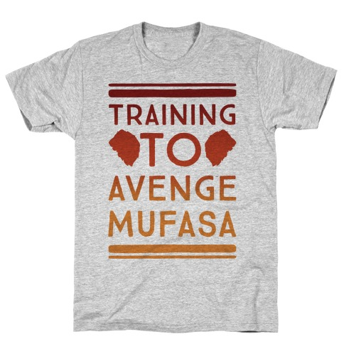 Training To Avenge Mufasa Parody T-Shirt