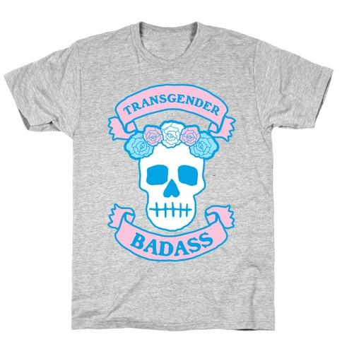 Transgender Badass Mens/Unisex T-Shirt