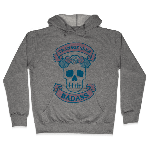Transgender Badass Hooded Sweatshirt