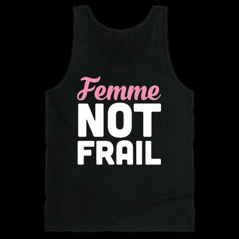 Femme Not Frail Tank Top