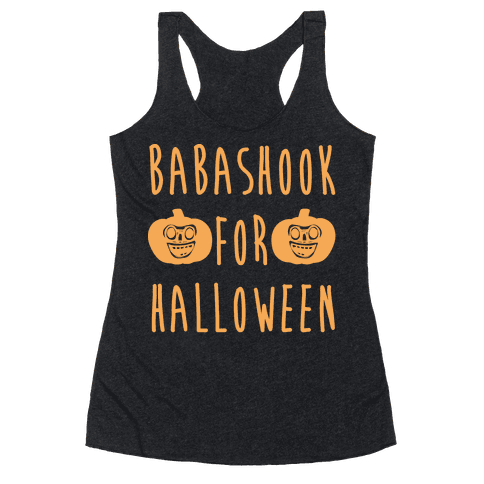 Babashook For Halloween Parody White Print Racerback Tank Top