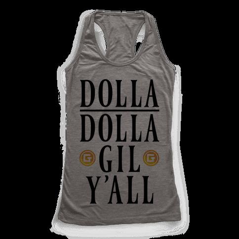 Dolla Dolla Gil Y'all Racerback Tank Top