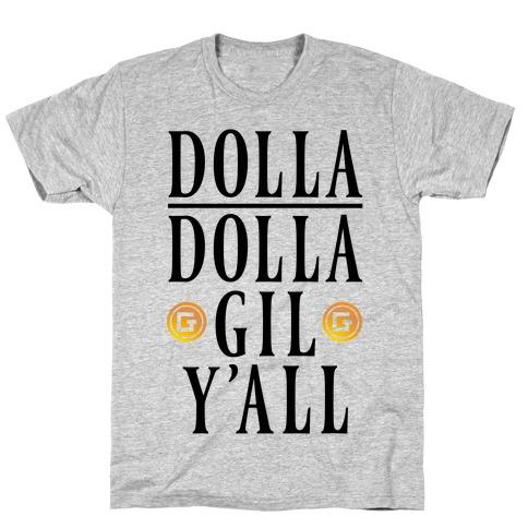 Dolla Dolla Gil Y'all T-Shirt