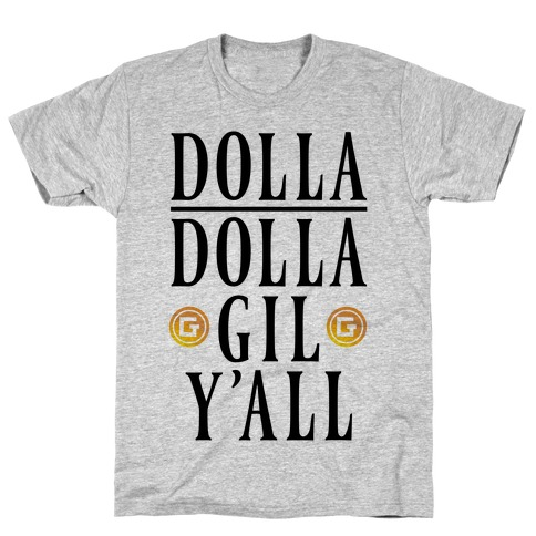 Dolla Dolla Gil Y'all T-Shirt