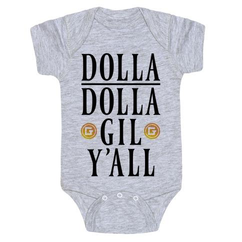 Dolla Dolla Gil Y'all Baby Onesy