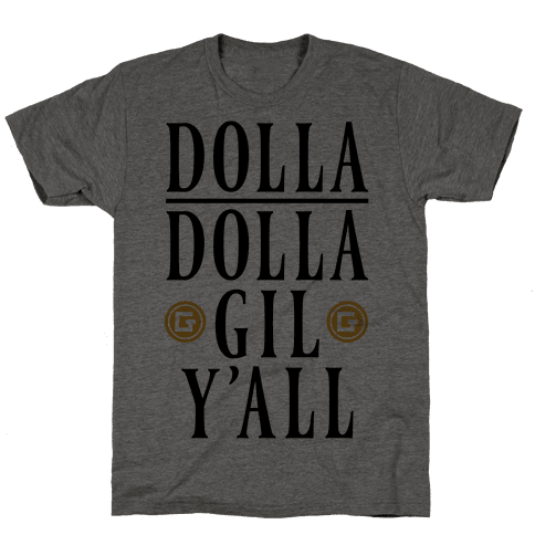 Dolla Dolla Gil Y'all Mens T-Shirt