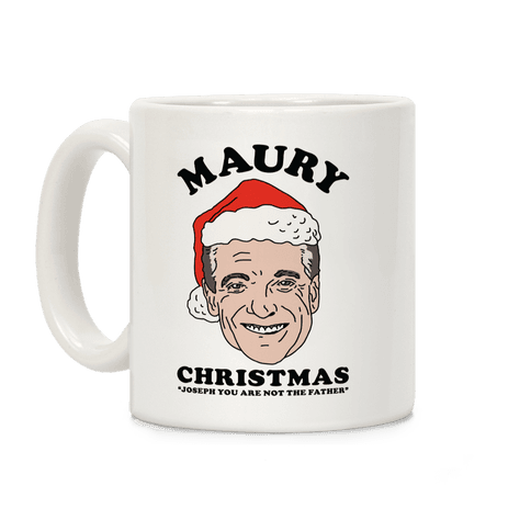 Maury Christmas Joseph You are Not the Father Coffee Mug