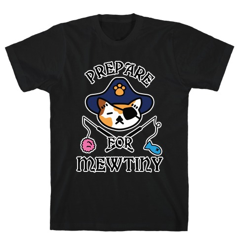 Prepare for Mewtiny T-Shirt