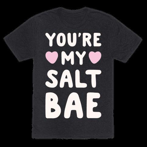 You're My Salt Bae White Print