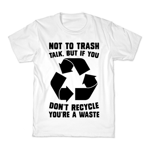 Not to Trash Talk, But... Kids T-Shirt