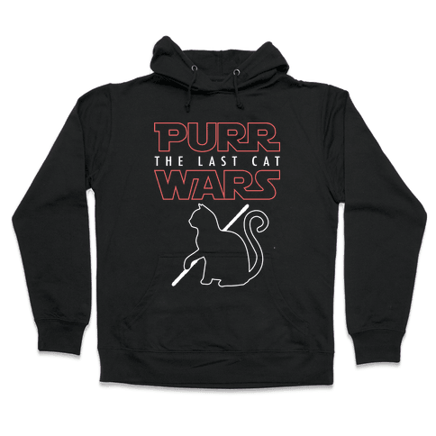 Purr Wars: The Last Cat Hooded Sweatshirt