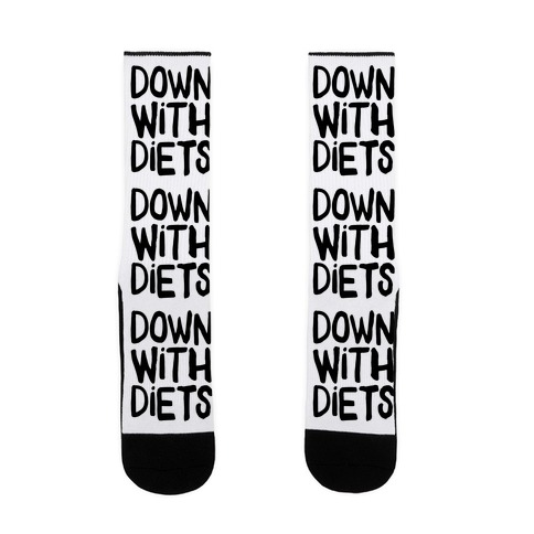 Down With Diets Sock