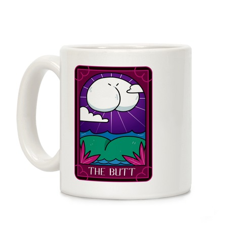 The Butt Coffee Mug