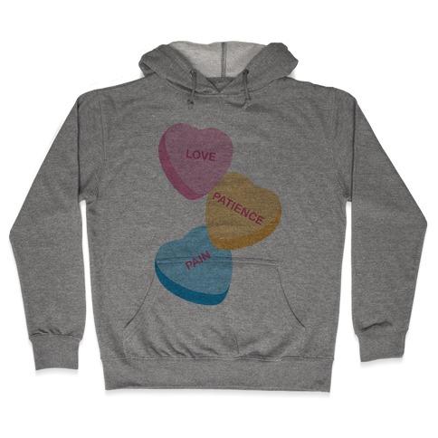 Love, Patience, Pain Candy Hearts (Thank U, Next Parody) Hooded Sweatshirt