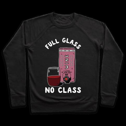 Full Glass No Class Box Wine Pullover