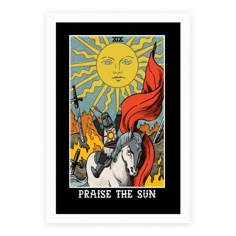 Praise The Sun Tarot Card Poster