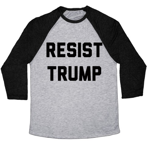 Resist Trump Baseball Tee