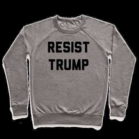 Resist Trump Pullover