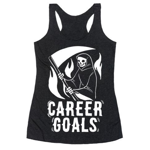 Career Goals - Grim Reaper Racerback Tank Top
