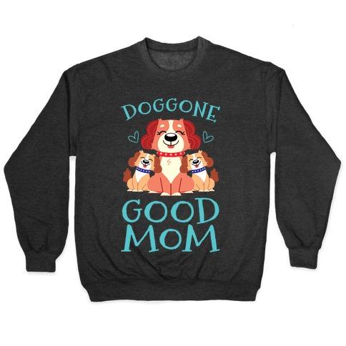 Doggon Good Mom Pullover