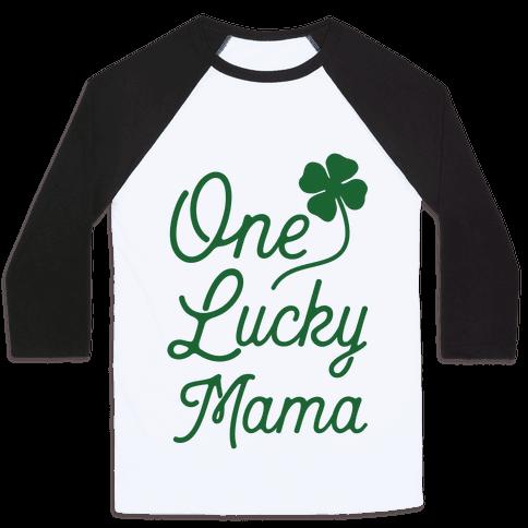 One Lucky Mama Baseball Tee