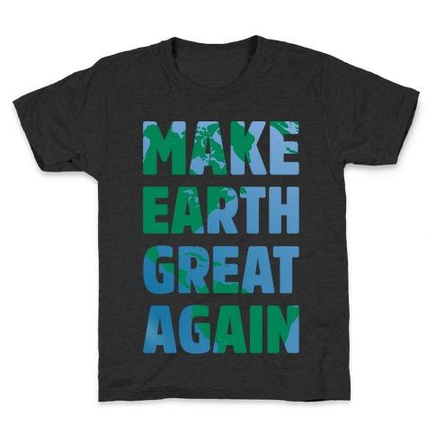 Make Earth Great Again White Print Kids T-Shirt