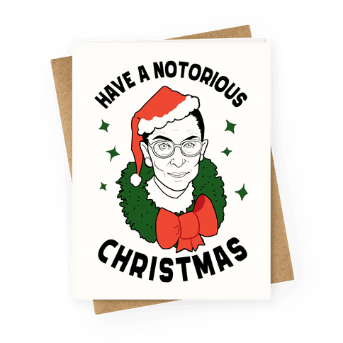 Have a Notorious Christmas! Greeting Card