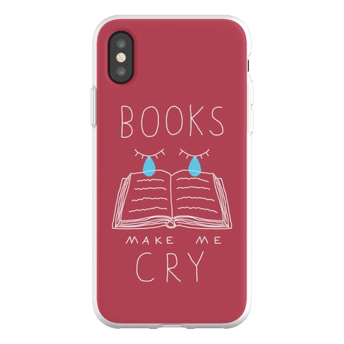 Books Make Me Cry Phone Flexi-Case