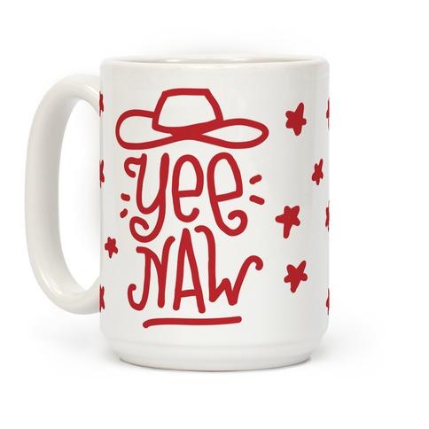 Yee Naw Coffee Mug