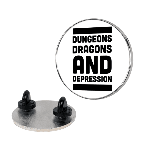 Dungeons, Dragons & Depression  pin
