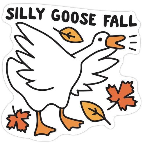Silly Goose Fall Die Cut Sticker