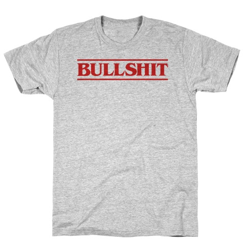 Bullshit Parody T-Shirt