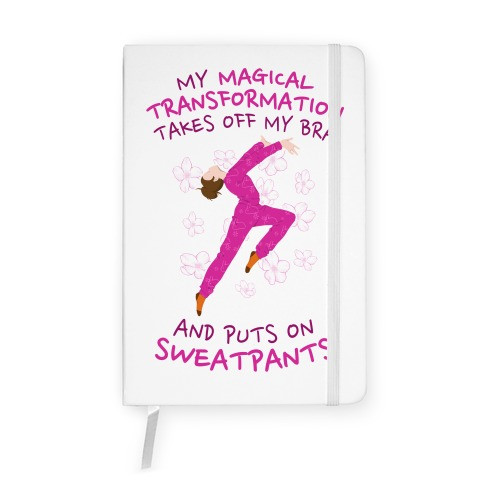 Magical Sweatpants Transformation Notebook
