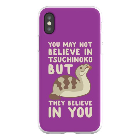 You May No Believe in Tsuchinoko Phone Flexi-Case
