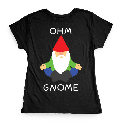 Ohm Gnome Womens T-Shirt