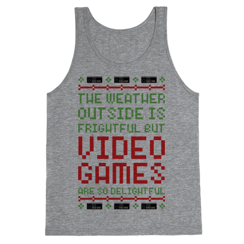 Video Games Are So Delightful Tank Top