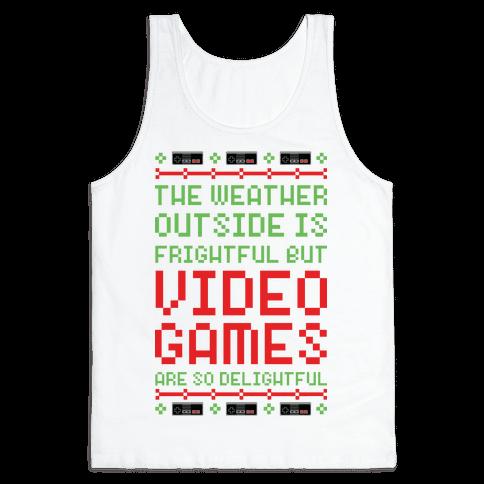 Video Games Are So Delightful Tank Top