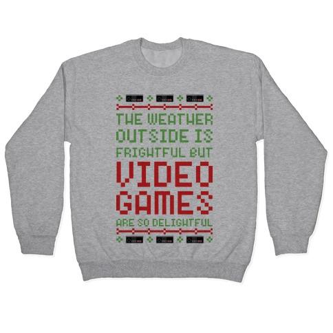 Video Games Are So Delightful Pullover