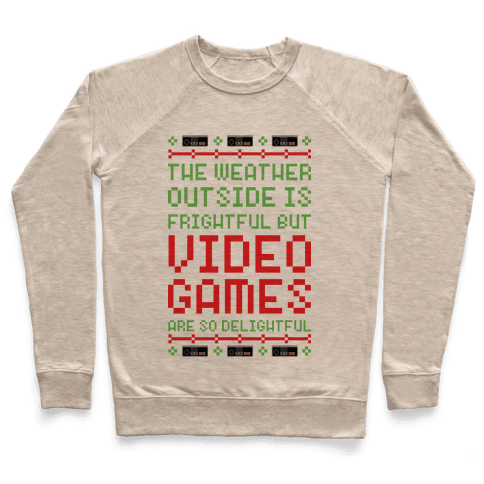 Video Games Are So Delightful Pullover