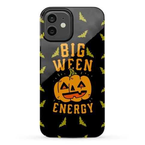 Big Ween Energy Phone Case